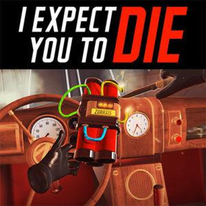 I expect you to die vr játék